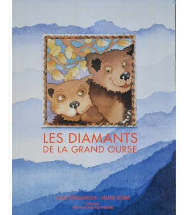 LES DIAMANTS DE LA GRAND OURSE - ESPINASSOUS - SORBE