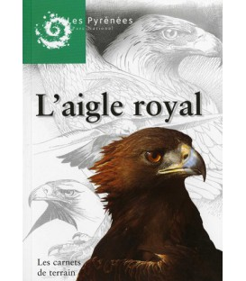 L'aigle royal : carnet de terrain